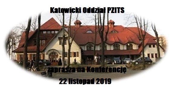 Konferencja z okazji jubileuszu 80-lecia Oddziału katowickiego PZITS